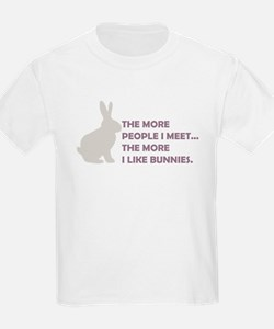 THE MORE PEOPLE I MEET THE MO T-Shirt