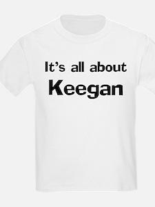 It's all about Keegan Kids T-Shirt