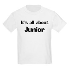 It's all about Junior Kids T-Shirt