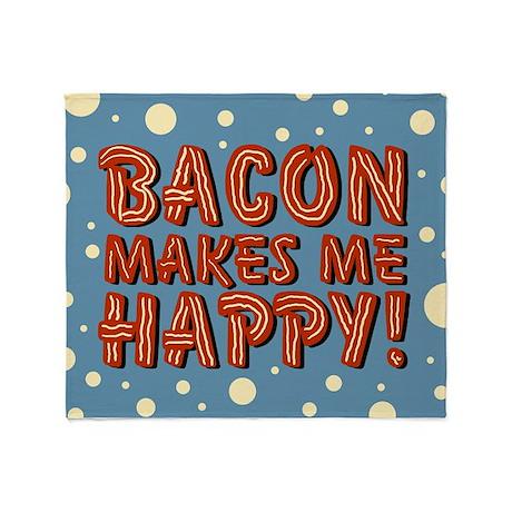 Bacon Makes Me Happy Throw Blanket