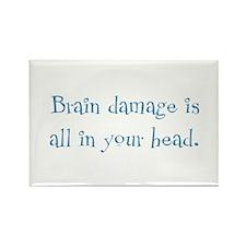 Brain Damage Rectangle Magnet