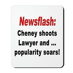 Cheney Shoots Lawyer Mousepad