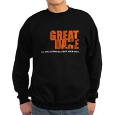 Cute Great dane Sweatshirt