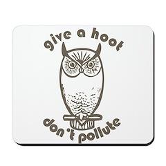 Give A Hoot Mousepad