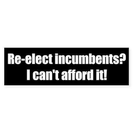 No Incumbents (Bumper Sticker)