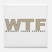 Whiskey Tango Foxtrot Tile Coaster