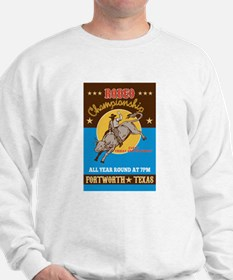 Rodeo Cowboy bull riding Sweatshirt