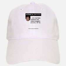 William A. Parrette Baseball Baseball Cap