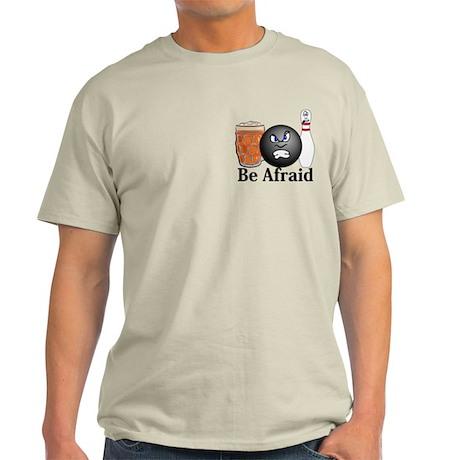 Be Afraid Logo 10 Light T-Shirt Design Front Pocke