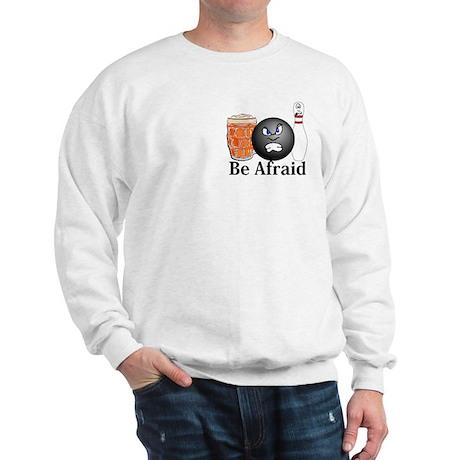 Be Afraid Logo 10 Sweatshirt Design Front Pocket a