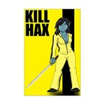 Kill Hax Mini Poster Print