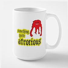 Quite Atrocious (monster) Mug