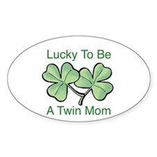 Lucky To Be A Twin Mom Oval Decal