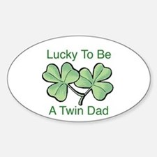 Lucky To Be A Twin Dad Oval Bumper Stickers