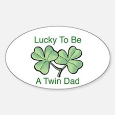 Lucky To Be A Twin Dad Oval Decal