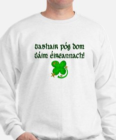 'Kiss Me, I'm Irish!' (Gaelic) Sweatshirt