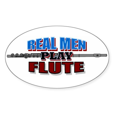 Real Men Play Flute Oval Sticker