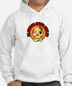 RA Chicks Never Give Up Chick Hoodie