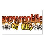 Snowmobile or Die Sticker (Rectangle)