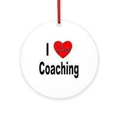 I Love Coaching Ornament (Round)