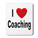 I Love Coaching Mousepad