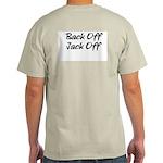 Back Off Jack Off Ash Grey T-Shirt