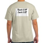 Back Off Jack Off Ash Grey T-Shirt