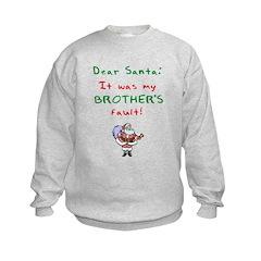 It was my brother's fault Sweatshirt