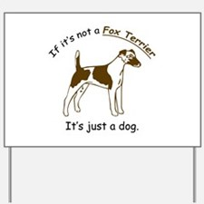 Smooth Fox Terrier Yard Sign