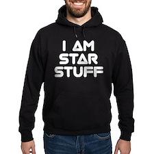 I Am Star Stuff Hoodie