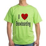 I Love Snowboarding (Front) Green T-Shirt
