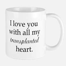 I love you with all my transp Mug
