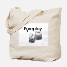 FOREPLAY dice Tote Bag