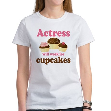 Funny Actress Women's T-Shirt
