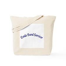 Condo Board Survivor Tote Bag