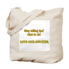 Telling God Tote Bag