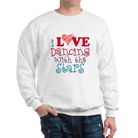 I Love Dancing wtih the Stars Sweatshirt