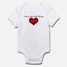 I love you with all my transp Infant Bodysuit