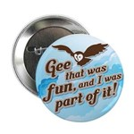 """Gee That Was Fun 2.25"""" Button (10 pack)"""
