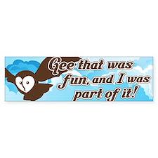 Gee That Was Fun Sticker (Bumper)