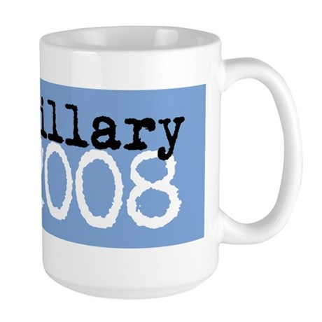 Hillary Clinton 2008 Large Mug