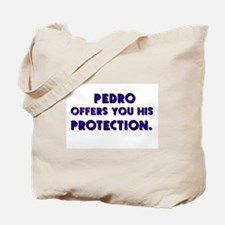 Pedro's Protection Tote Bag