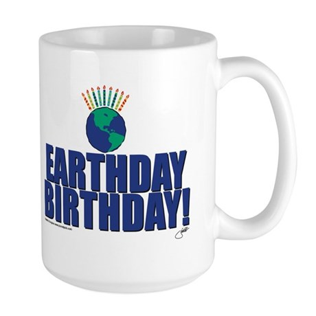 earthday_Birthday Large Mug