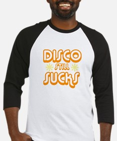Disco Still Sucks Baseball Jersey