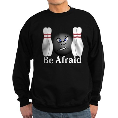 Be Afraid Logo 3 Sweatshirt (dark) Design Front Ce