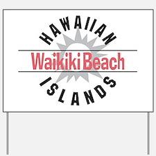 Waikiki Beach Yard Sign