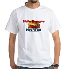 Make Burgers, Not War! Shirt