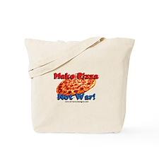 Make Pizza, Not War! Tote Bag