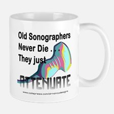Old Sonographers Never Die Mug