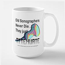 Old Sonographers Never Die Large Mug
